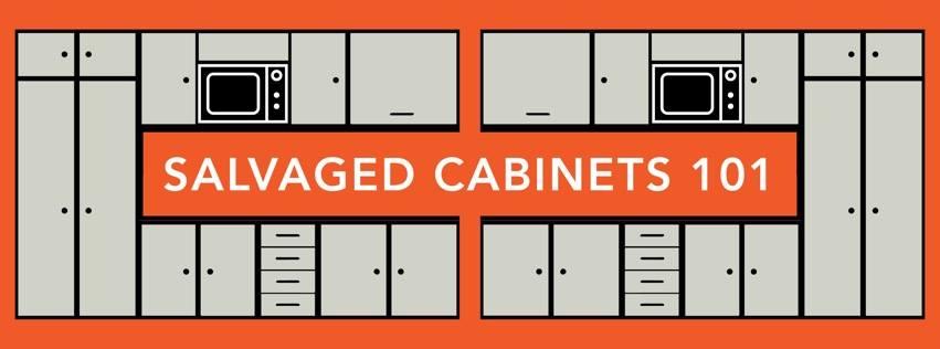 Salvaged Cabinets 101 Workshop: 3/9