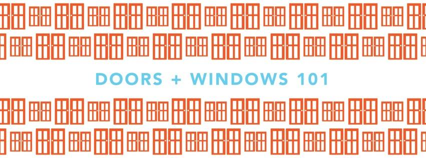 Doors + Windows 101 Workshop: 5/11